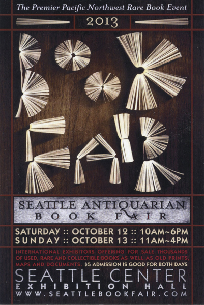 Seattle Antiquarian Book Fair — 2013